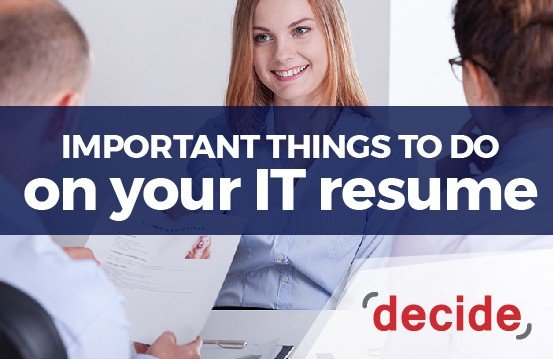 important things to put on your it resume decide consulting