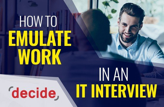 emulate work IT interview