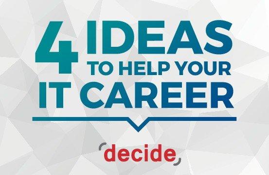 Ideas Help  IT Tech Career