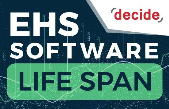 EHS Software Life span