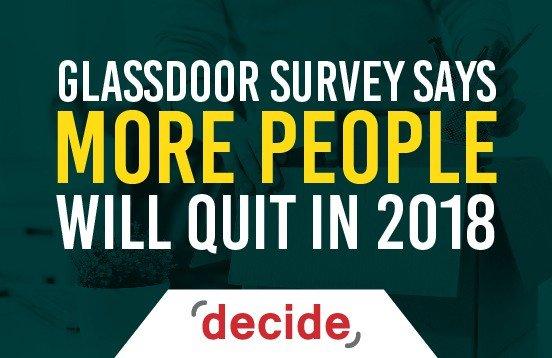 Glassdoor Says More People Quit 2018