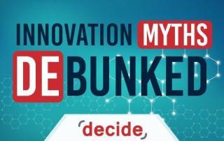 Innovation Myths Debunked