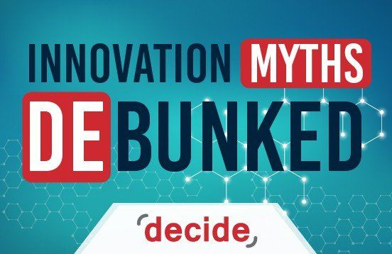 Innovation Myths Debunked