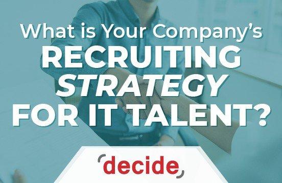 IT Recruiting Strategy