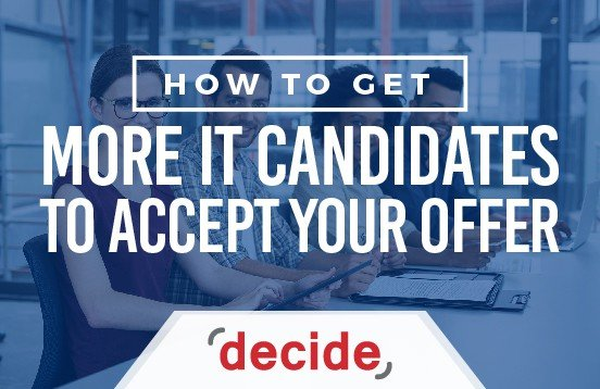 Get More IT Candidates Accept Offer