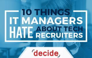 IT Managers Hate Tech Recruiters