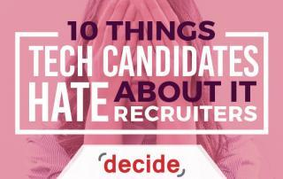 Tech Candidates Hate IT Recruiters