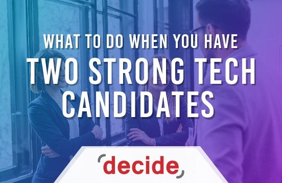 Two Strong tech candidates