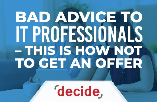 Bad advice not get offer