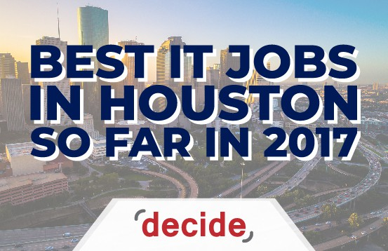 Best IT Jobs Houston 2017