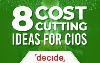 Cost Cutting ideas CIOs