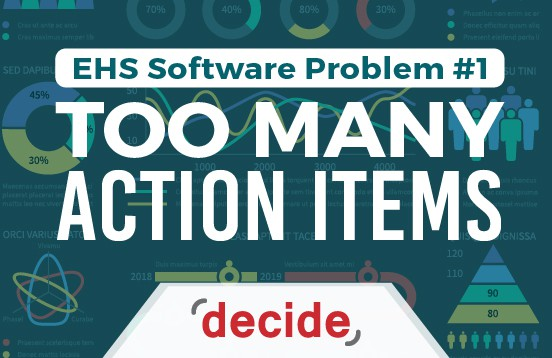 EHS Software Problem too many Action items
