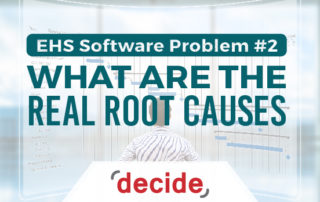 EHS Software Problem real root Causes
