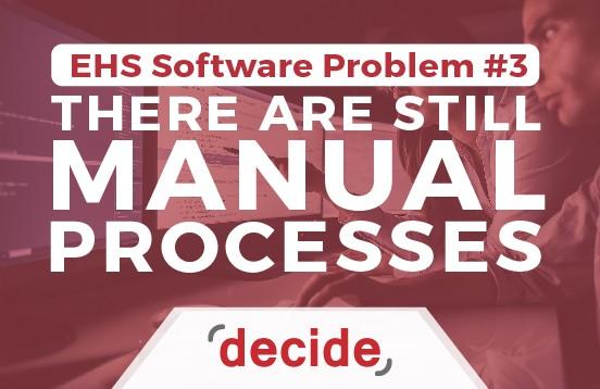 EHS Software Problem manual process