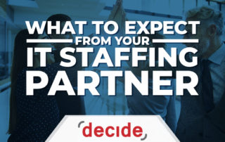 what expect IT staffing partner