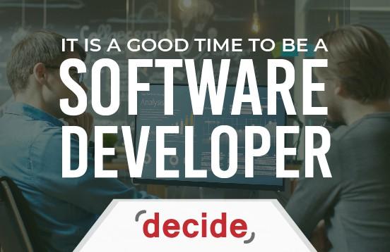 Good Time be Software Developer