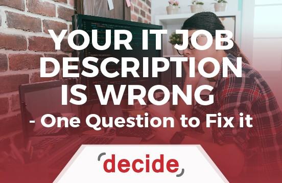 IT Job description Wrong Fix it