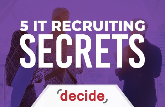 IT Recruiting secrets