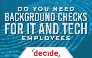 Need background checks IT technology employee