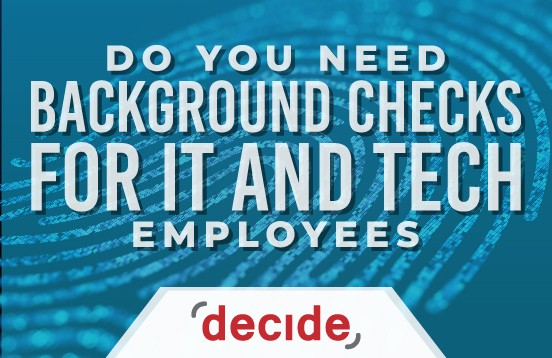 Need background checks IT technology employee