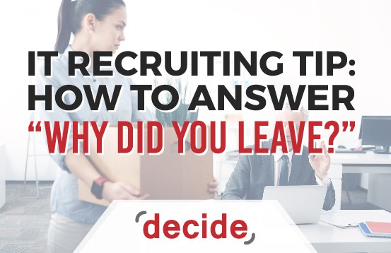 answer Why did you leave