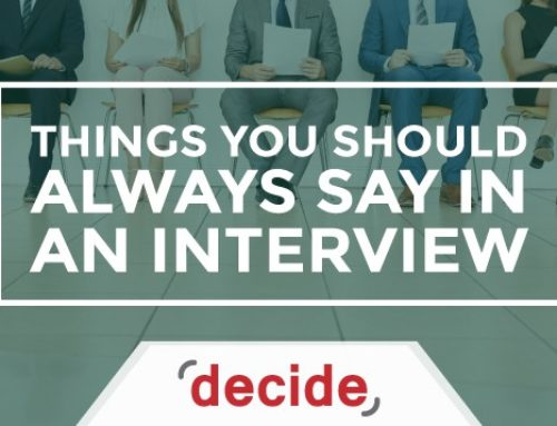 Things you should always say in an interview