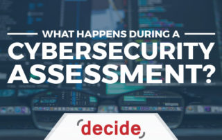 What Happens During a Cybersecurity Assessment