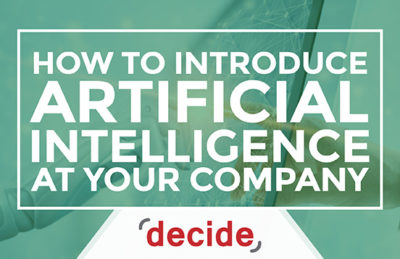 How to introduce artificial intelligence to your company
