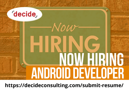 decide consulting hiring Android Dvelopers
