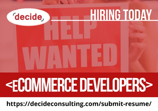 Decide Consulting Hiring eCommerce Developers