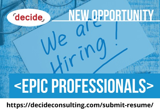 Decide Consulting Hiring EPIC Professionals