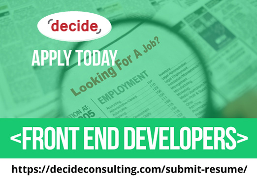 decide consulting hiring front end Developers