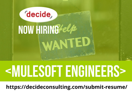 decide consulting hiring mulesoft engineers