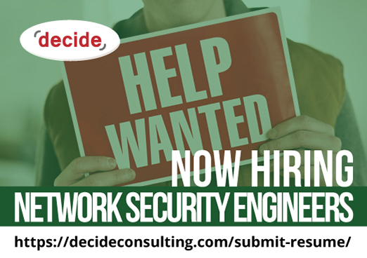 decide consulting hiring Network Security