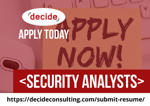 decide consulting hiring security analysts