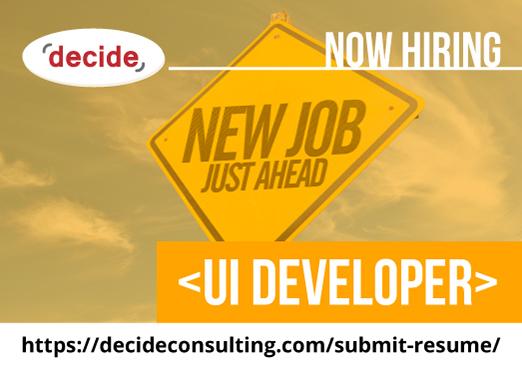 decide consulting hiring UI Developer