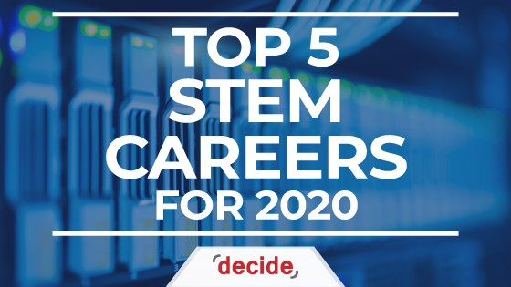 Top 5 STEM Careers for 2020